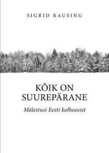 kõik-on-suurepärane-mälestusi-eesti-kolhoosist