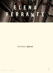 Ferrante_Üksilduse_kaas.indd