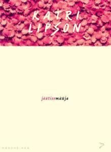 Katri_Lipson_Jaatisemuuja_cover.indd